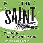 The Saint versus Scotland Yard: The Saint, Book 8   Leslie Charteris