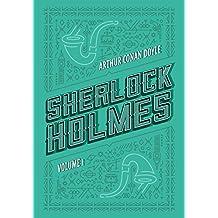 Sherlock Holmes: Volume 1: Um estudo em vermelho | O sinal dos quatro | As aventuras de Sherlock Holmes