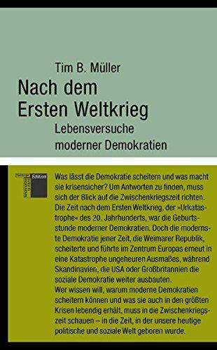 Nach dem Ersten Weltkrieg: Lebensversuche moderner Demokratien (kleine reihe)