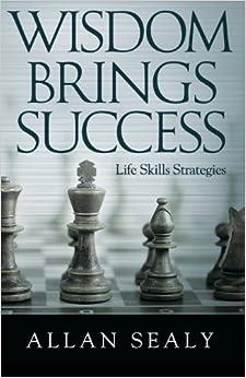 Book Wisdom Brings Success - Life Skills Strategies