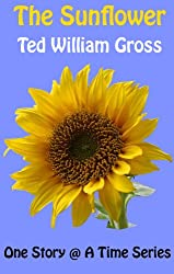 The Sunflower (One Story @ A Time Book 5)