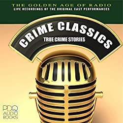 Crime Classics: True Crime Stories