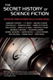 img - for The Secret History of Science Fiction book / textbook / text book