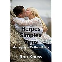 Herpes Simplex Virus: Managing HSV Holistically