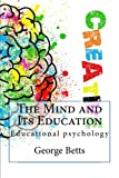The Mind and Its Education: Educational psychology