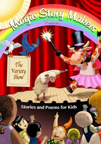 The Variety Show (Magic Story Makers) (Volume 1)