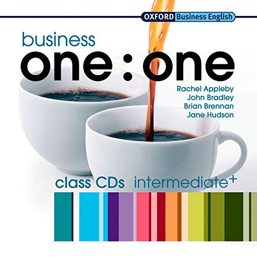 Business one:one Intermediate Class Audio CDs: Comes with 2 CDs Class CDs (2) (Oxford Business English)