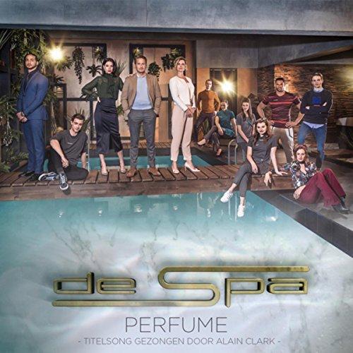 - Perfume (Titelsong Gezongen Door Alain Clark)