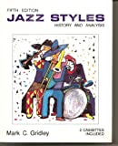 Jazz Styles : History and Analysis, Gridley, Mark C., 0131759698