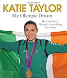 My Olympic Dream, Katie Taylor, 1471125939