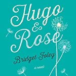 Hugo and Rose | Bridget Foley