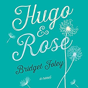 Hugo and Rose Audiobook