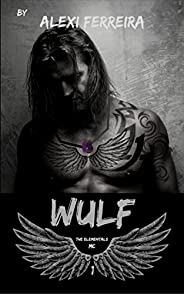 WULF: Elementals MC