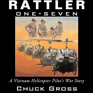 Rattler One-Seven: A Vietnam Helicopter Pilot's War Story Hörbuch
