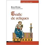 Trafic de reliques (Les enquêtes de Cadfaël 1) | Ellis Peters