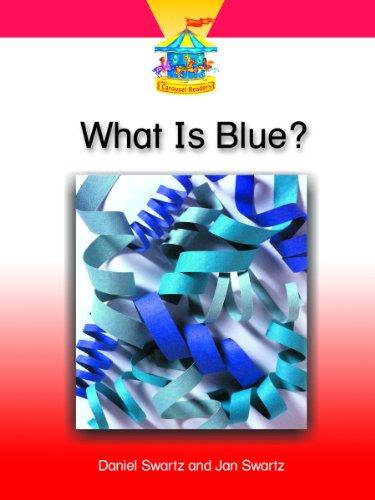 Readers Carousel Dominie - WHAT IS BLUE? (Dominie Carousel Readers)