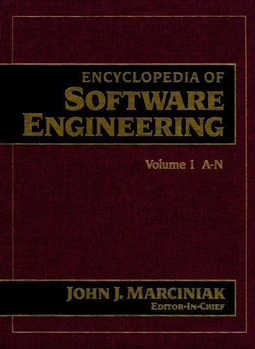 Encyclopedia of Software Engineering, Vol. 2