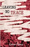 Leaving No Trace, Esther Peters, 1492285897