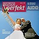 Deutsch perfekt Audio - Heiraten. 5/2012 Audiobook by  div. Narrated by  div.