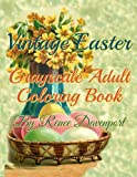 Vintage Easter Grayscale Adult Coloring Book