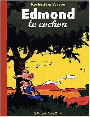 Lire Edmond le cochon epub pdf
