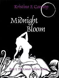 Midnight Bloom (The Lunar Eclipse Series, Edited Version Book 1)