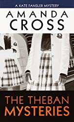 The Theban Mysteries (Kate Fansler Novels)