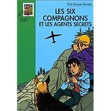 SIX COMPAGNONS ET LES AGENTS SECRETS (LES)