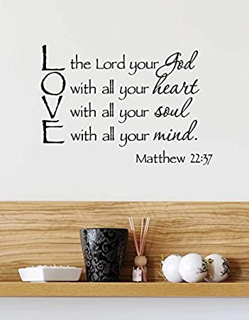 Amazoncom 23x16 Love The Lord Your God With All Your Heart With
