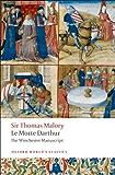 Le Morte Darthur: The Winchester Manuscript (Oxford World's Classics)