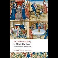 Le Morte Darthur: The Winchester Manuscript (Oxford World's Classics) (English Edition)