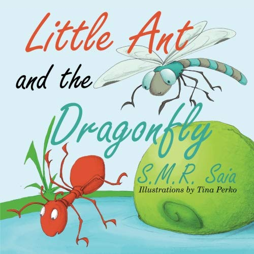 Little Ant and the Dragonfly (Little Ant Books) (Volume 7)