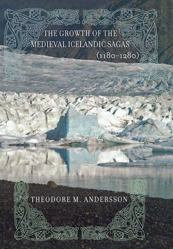 The Growth of the Medieval Icelandic Sagas (1180–1280) by Brand: Cornell University Press