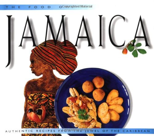 Search : Food of Jamaica: Authentic Recipes from the Jewel of the Caribbean (Food of the World Cookbooks)
