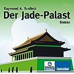 Der Jade-Palast   Raymond A. Scofield