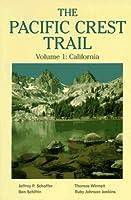 The Pacific Crest Trail: California (Pacific Crest Trail)