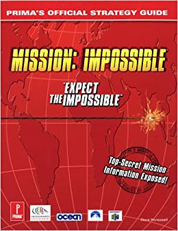 Mission Impossible Strategy Guide (Prima's Official Strategy Guide)