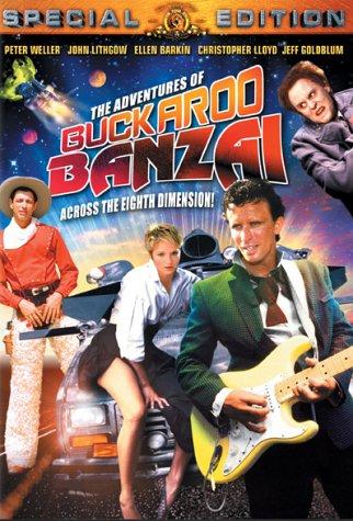 The Adventures of Buckaroo Banzai Across the Eighth Dimension -