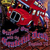 Steppin' Out with the Grateful Dead - England '72