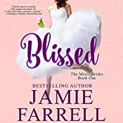 Blissed: Misfit Brides, Book 1 | Jamie Farrell