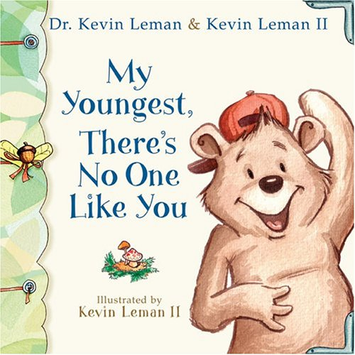 My Youngest, There's No One Like You (Birth Order Books)