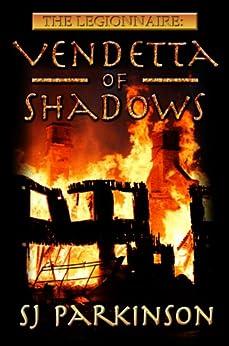The Legionnaire: Vendetta of Shadows by [Parkinson, SJ]