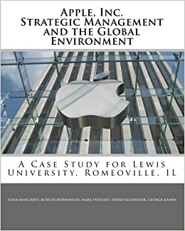Amazon com: Apple, Inc  Strategic Management and the Global