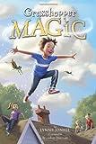 Grasshopper Magic, Lynne Jonell, 0375870849
