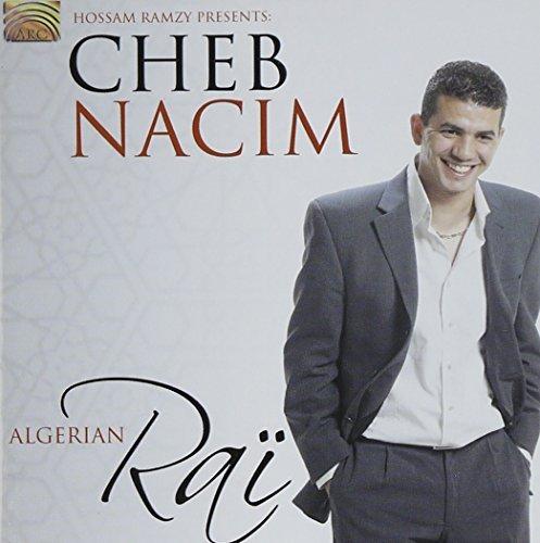 Algerian Rai by Cheb Nacim (2007-01-16)