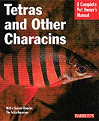 Tetras and Other Characins (Complete Pet Owner's Manual)
