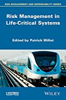 Risk Management in Life Critical Systems Front Cover