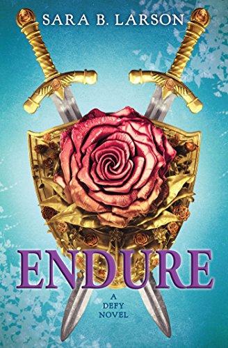 Amazon endure defy book 3 defy series ebook sara b amazon endure defy book 3 defy series ebook sara b larson kindle store fandeluxe Images