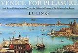 Venice for Pleasure, J. G. Links, 1873429401