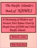The Pacific Islander s Book of Names